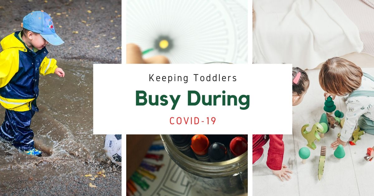 Keeping Toddlers Busy during COVID-19