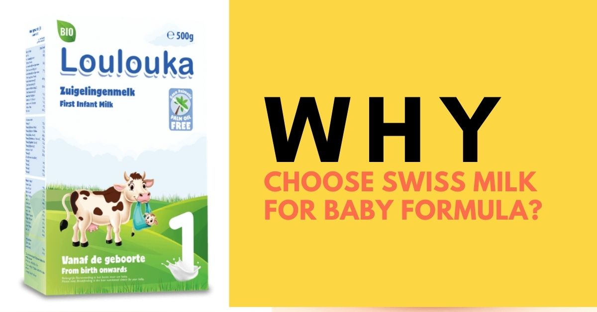 Why Choose Swiss Milk for Baby Formula?