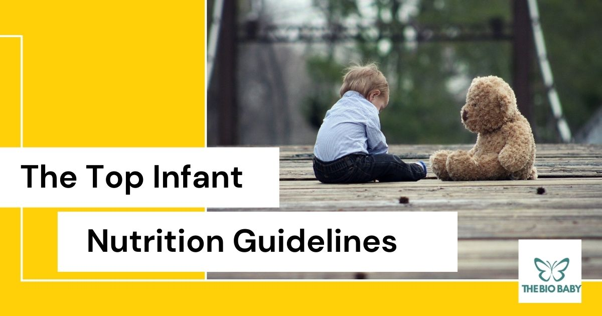 The Top Infant Nutrition Guidelines